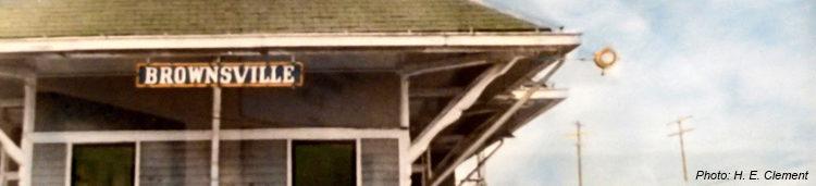 The Brownsville train depot, gone but not forgotten